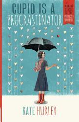Cupid Is A Procrastinator Book PDF