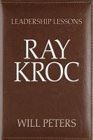 Leadership Lessons  Ray Kroc PDF