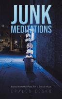 Download JUNK MEDITATIONS Book
