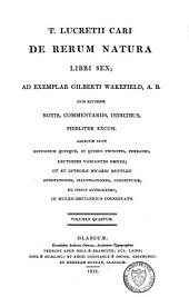 T. Lucreti Cari De rerum natura libri sex: Volume 4