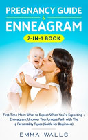 Pregnancy Guide and Enneagram 2-in-1 Book