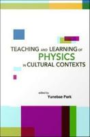Teaching and Learning of Physics in Cultural Contexts PDF
