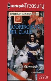 Looking for Mr. Claus