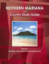 Northern Mariana Islands Country Study Guide: Strategic Information and Developments