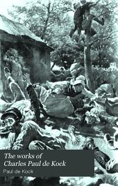 The Works of Charles Paul de Kock: Volume 2