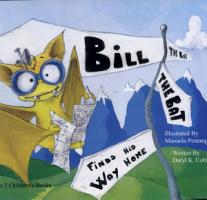 Bill the Bat Finds His Way Home PDF