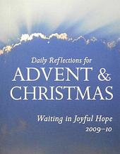 Waiting in Joyful Hope: Daily Reflections for Advent and Christmas 2009-2010