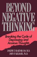 Beyond Negative Thinking