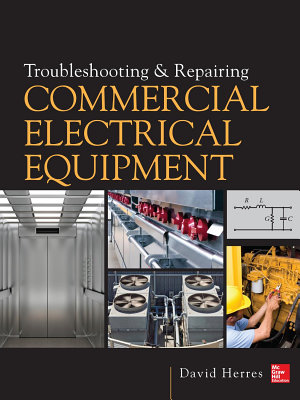 Troubleshooting and Repairing Commercial Electrical Equipment PDF