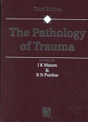 The Pathology of Trauma, 3Ed
