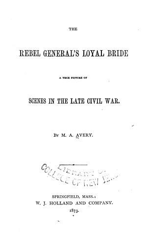 The Rebel General s Loyal Bride