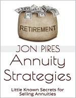 Annuity Strategies: Little Known Secrets for Selling Annuities