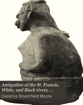 Antiquities of the St. Francis, White, and Black rivers, Arkansas