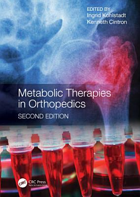 Metabolic Therapies in Orthopedics, Second Edition