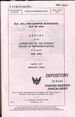 H R  1874  Pro growth Budgeting Act of 2013 PDF