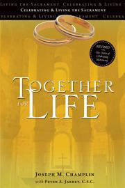 Together For Life  Revised With The Order Of Celebrating Matrimony