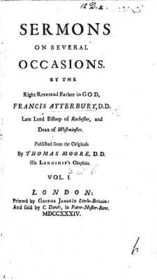 Sermons on Several Occasions     Published from the originals by Thomas Moore