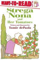 Strega Nona and Her Tomatoes PDF