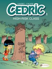 Cedric - Volume 1 - High-Risk Class