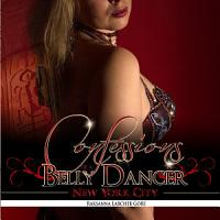 Confessions of a Belly Dancer  New York City PDF