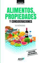 Alimentos, propiedades y consideraciones