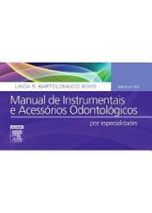 Manual de Instrumentais e Acessórios Odontológicos: Edição 4