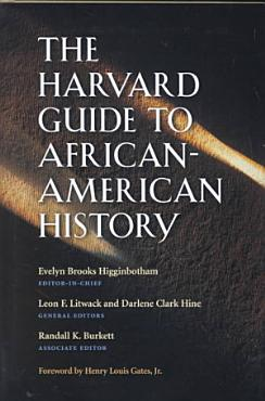 The Harvard Guide to African American History PDF