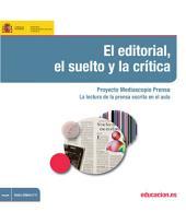 El editorial, el suelto y la crítica. Proyecto Mediascopio Prensa. La lectura de la prensa escrita en el aula