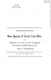 Descriptions of New Species of Fossils from Ohio, with Remarks on Some of the Geological Formations in which They Occur