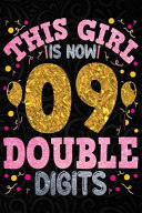 This Girl Is Now 09 Double Digits Book PDF