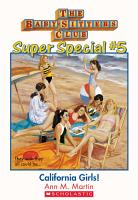 The Baby Sitters Club Super Special  5  California Girls PDF