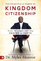 The Principle and Power of Kingdom Citizenship PDF