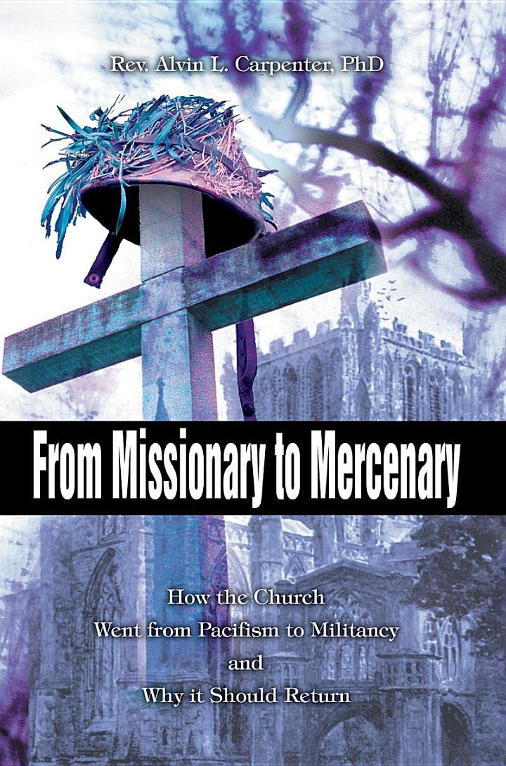 From Missionary To Mercenary