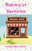 Bakery Of Sprinkles Book PDF