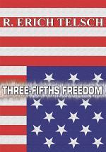 Three-Fifths Freedom