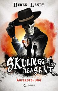 Skulduggery Pleasant   Auferstehung PDF