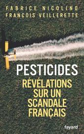 Pesticides: Révélations sur un scandale français