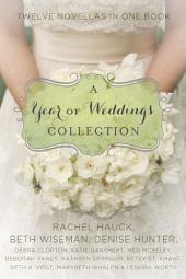 A Year of Weddings: Twelve Love Stories