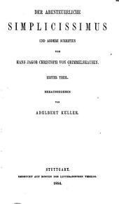 Der abenteuerliche Simplicissimus und andere Schriften: Bände 33-34