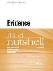 Rothstein, Raeder and Crump's Evidence in a Nutshell, 6th: Edition 6