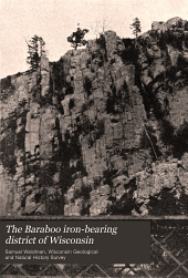 The Baraboo iron-bearing district of Wisconsin: Issue 13