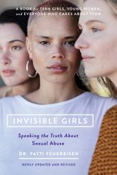 Invisible Girls: The Truth About Sexual Abuse, Edition 3