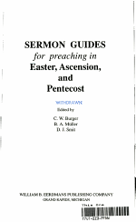 Sermon Guides for Preaching in Easter, Ascension, and Pentecost