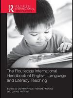 The Routledge International Handbook of English, Language and Literacy Teaching