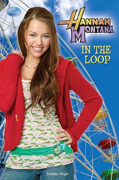 Download Hannah Montana  In the Loop Book