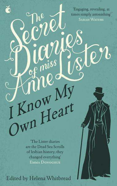 Download The Secret Diaries Of Miss Anne Lister  Vol  1 Book