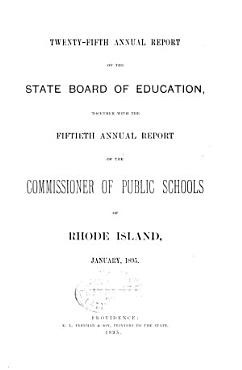 Report of the State Board of Education Together with the Report of the Commissioner of Public Schools PDF