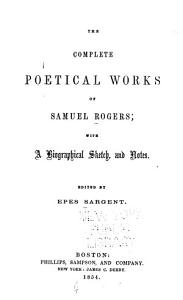 The Complete Poetical Works of Samuel Rogers PDF