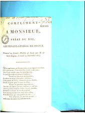 Compliment à Monsieur, frère du Roi, lieutenant-général de France, prononcé au Grand-Théâtre de Lyon par M. de Saint-Eugène, le lundi 19 septembre 1814