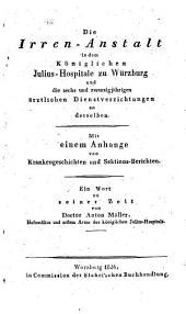 Die Irren-Anstalt in dem K. Julius-Hospitale zu Würzburg